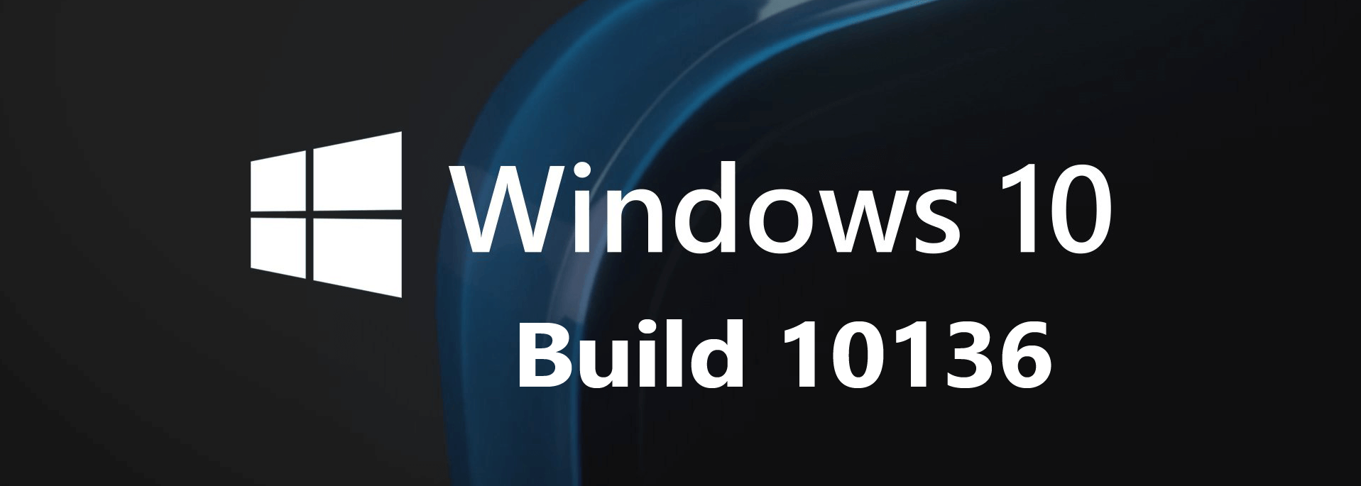 Windows Mobile 10 Build 10136