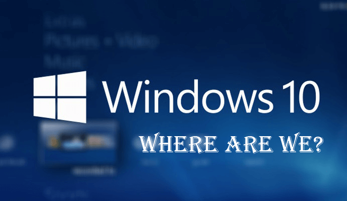 windows-10 were are we